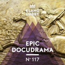 KL117 Epic Docudrama