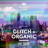 KL209 Glitch + Organic