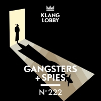 KL222 Gangsters + Spies
