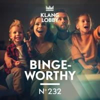 KL 232 Binge-Worthy